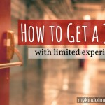 How To Get A Job With Limited Experience