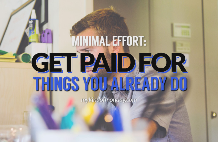 get paid for things you already do online