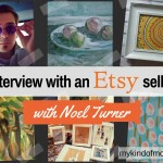 Interview With an Etsy Seller: Noel Turner