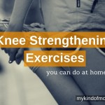 Knee Strengthening Exercises: Dos and Donts