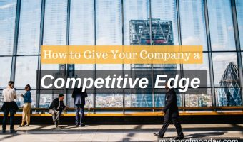 How to Give Company Competitive Edge