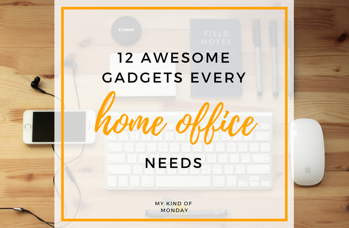 The ultimate list of gadgets for your home office