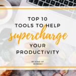 10 Productivity Tools To Help You Get The Most Out of 2019