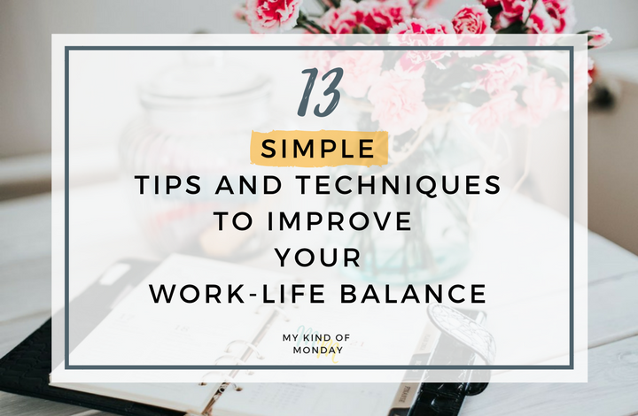 Tips for how to achieve a work-life balance