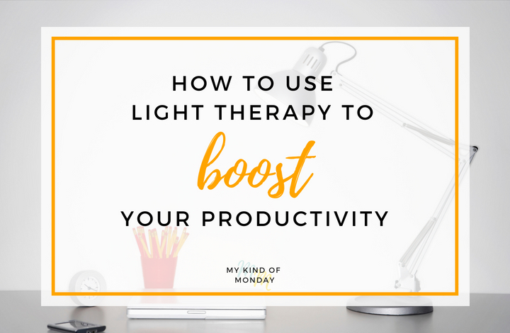 How you can use light therapy to BOOST your productivity!